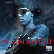 Bow Wow - New Jack City II (Deluxe).jpg