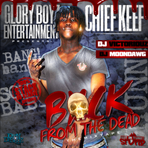 Back from the Dead (mixtape) - Image: Chief keef cover mixtape
