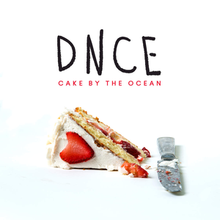 "A piece of cake on a white background with a knife and the words ""DNCE: Cake by the Ocean"""