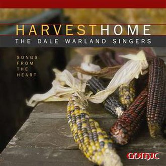 """Dale Warland Singers - The CD Cover to """"Harvest Home,"""" the last album recorded by the Dale Warland Singers, released in 2005"""