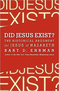 <i>Did Jesus Exist?</i> (Ehrman book) book by Bart D. Ehrman
