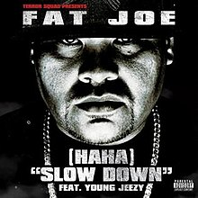 Fat-Joe-Haha-Slow-Down.jpg