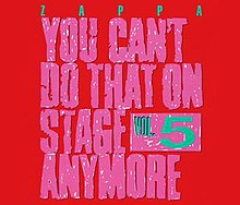Frank Zappa, You Can't Do That On Stage Anymore 5.jpg