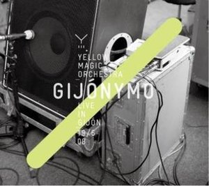 EUYMO – Yellow Magic Orchestra Live in London + Gijón 2008