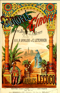 <i>Giroflé-Girofla</i> Opera composed by Charles Lecocq