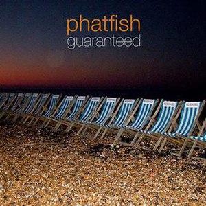 Guaranteed (Phatfish album) - Image: Guaranteed cover