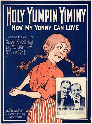 William F. Kirk - Image: Holy Yumpin Yiminy 1918