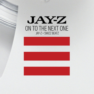 On to the Next One - Image: Jay Z OT Next One