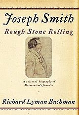 Joseph Smith Rough Stone Rolling.jpg