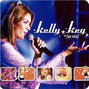 Kelly Key – Ao Vivo - Image: Kelly key ao vivo