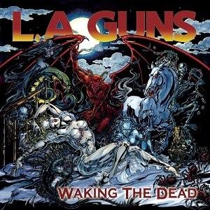 Waking the Dead (album) - Image: La Guns Waking The Dead