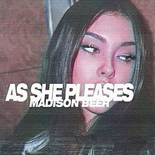 [Image: 220px-Madison_Beer_-_As_She_Pleases_%28EP_cover%29.jpg]