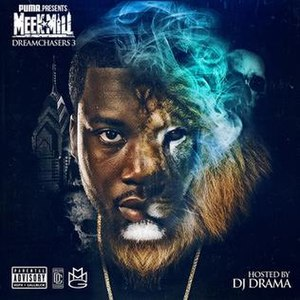 Dreamchasers 3 - Image: Meek Mill Dreamchasers 3