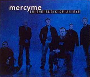 In the Blink of an Eye (song) - Image: Mercyme intheblinkofaneye