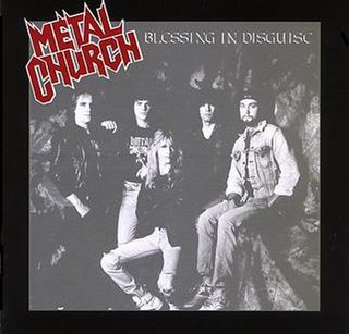 <i>Blessing in Disguise</i> (Metal Church album) 1989 studio album by Metal Church