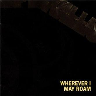Wherever I May Roam - Image: Metallica Wherever I May Roam cover