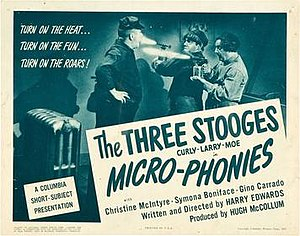 Micro-Phonies - Lobby card for Micro-Phonies. Columbia Pictures incorrectly listed Harry Edwards as director instead of Ed Bernds.