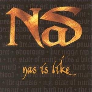 Nas Is Like - Image: Nas is like
