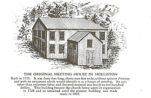 Holliston, Massachusetts - A 19th century depiction of Holliston's original meeting house. Built in 1725, it served as the center of all town affairs until being razed 1822 for the present-day First Congregational Church and the town hall.