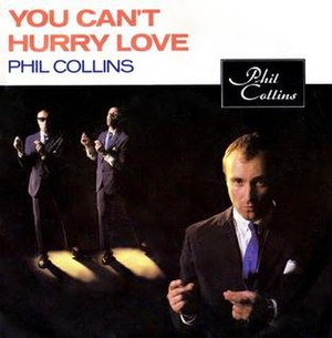 You Can't Hurry Love - Image: Phil Collins You Cant Hurry Love