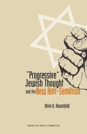 Progressive Jewish Thought and the New Anti-Semitism - Front cover art for the book