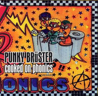 Punky Brüster – Cooked on Phonics - Image: Punkybruster