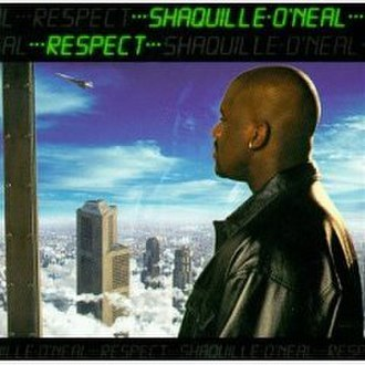 Respect (Shaquille O'Neal album) - Image: Respect (Shaquille O'Neal album cover art)