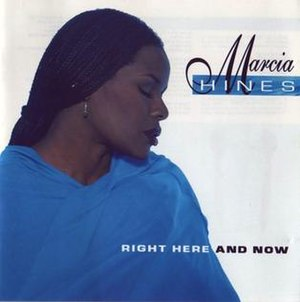 Right Here and Now (Marcia Hines album) - Image: Right Here and Now by Marcia Hines