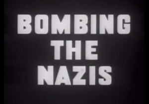 Bombing the Nazis - Title Frame