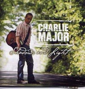 Shadows and Light (Charlie Major album) - Image: Shadowsand Light