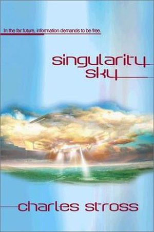 Singularity Sky - Cover of first US edition (hardcover)