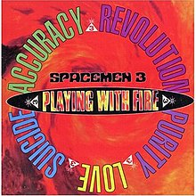 Playing With Fire Spacemen 3 Album Wikipedia