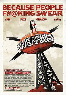 <i>Swearnet: The Movie</i> 2014 Canadian comedy film
