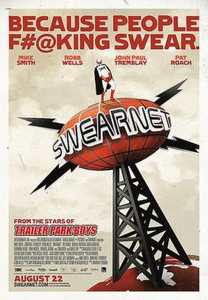 Swearnet: The Movie - Theatrical release poster