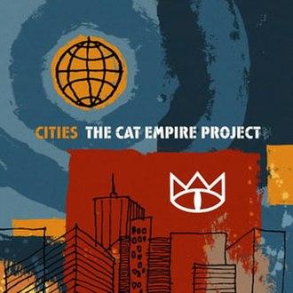 Cities (The Cat Empire album) - Image: TCE Cities