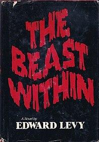 <i>The Beast Within</i> (novel) book by Edward Levy