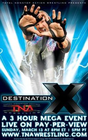 Destination X (2005) - Promotional poster featuring Diamond Dallas Page