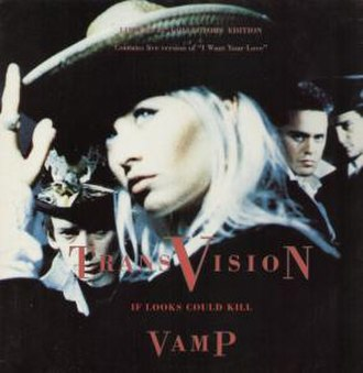 If Looks Could Kill (Transvision Vamp song) - Image: Transvision vamp if looks could kill s 1