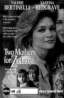 <i>Two Mothers for Zachary</i>