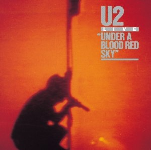 Under a Blood Red Sky - Image: U2uabrs
