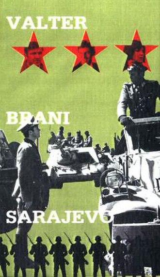 Walter Defends Sarajevo - Valter Brani Sarajevo film poster