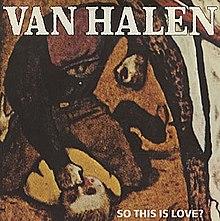 220px-Van_Halen_-_So_This_Is_Love%3F.jpg