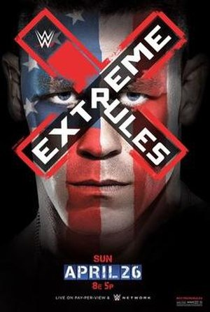 Extreme Rules (2015) - Promotional poster, featuring John Cena