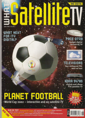What Satellite and Digital TV - First issue of What Satellite and Digital TV (Jun 2002) following its rebrand from What Sateliite TV