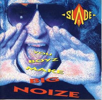 You Boyz Make Big Noize (song) - Image: Youboyz