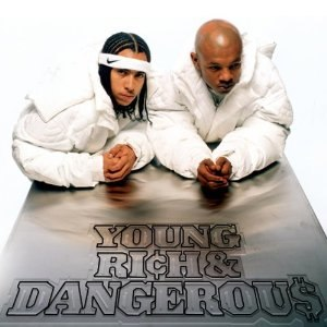 Young, Rich & Dangerous - Image: Young, Rich & Dangerous
