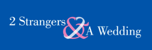 Two Strangers and a Wedding - The Two Strangers and a Wedding logo as found at the website.