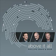 Above It All by Phillips, Craig and Dean.jpg