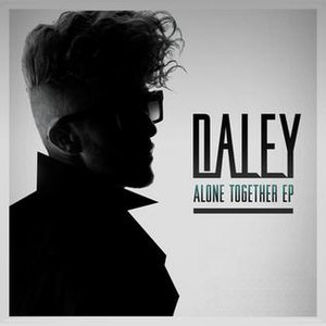 Alone Together (Daley album) - Image: Alone Together EP