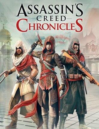 Assassin's Creed Chronicles - Cover art featuring the three Assassins: Arbaaz Mir, Shao Jun, and Nikolai Orelov